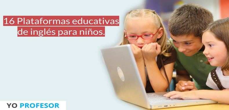 16 Plataformas educativas de inglés para niños.