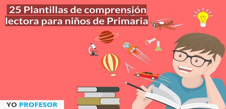 Plantillas de comprensión lectora para niños de primaria. Descarga gratis.