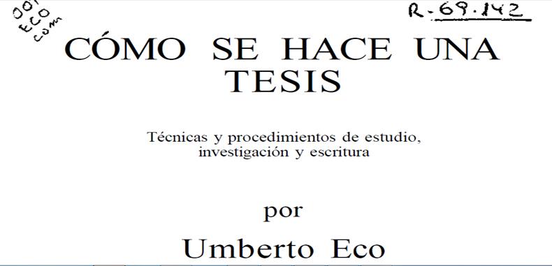 ¿CÓMO SE HACE UNA TESIS? Por Umberto Eco en PDF