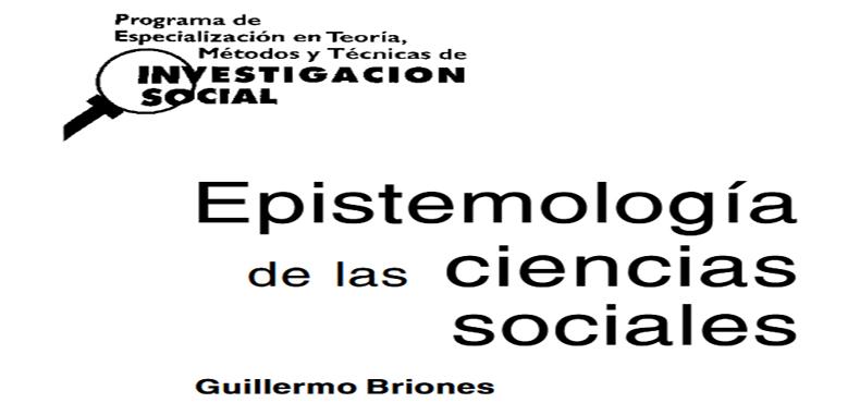 Programa de especialización en Teoría, Métodos y Técnicas de Investigación Social: MÓDULO 1.- Epistemología de las Ciencias Sociales en PDF.