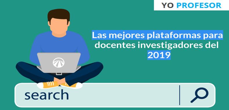 Las mejores plataformas para docentes investigadores del 2019.