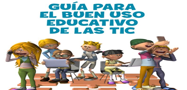 GUIA PARA EL BUEN USO EDUCATIVO DE LAS TIC. PDF