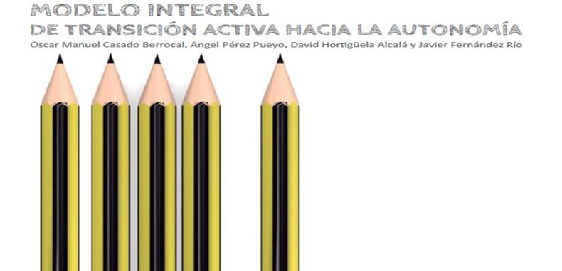 """Modelo Integral de Transición Activa hacia la Autonomía """"MITAA"""". Libro en PDF."""