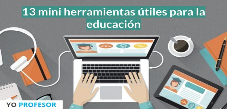 13 mini herramientas útiles para la educación.