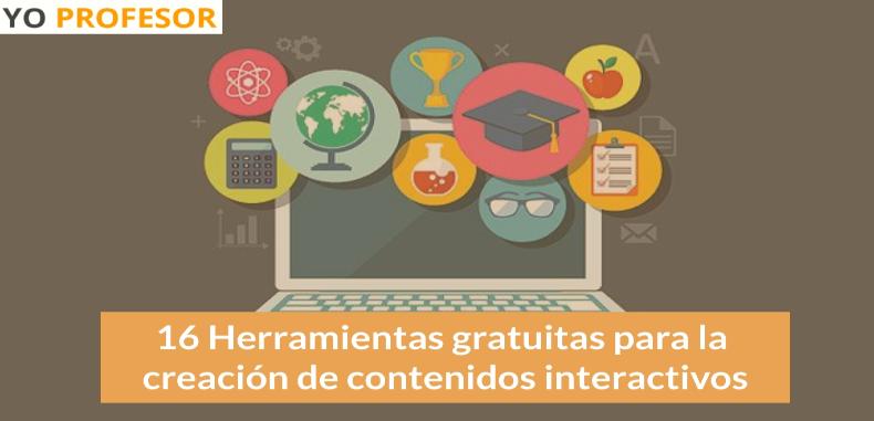 16 Herramientas gratuitas para la creación de contenidos interactivos.