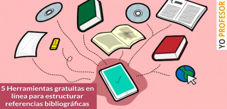 5 Herramientas gratuitas en línea para estructurar referencias bibliográficas