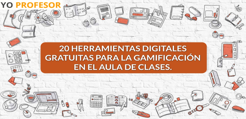 20 Herramientas digitales gratuitas para la Gamificación en el aula de clases.