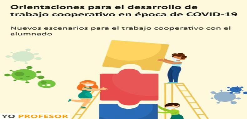 Orientaciones para el desarrollo de trabajo cooperativo en época de COVID-19 en PDF.