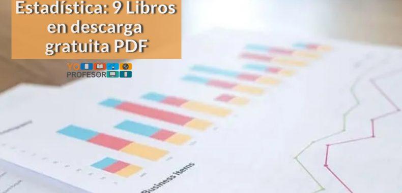 Estadística: 9 Libros en descarga gratuita PDF.