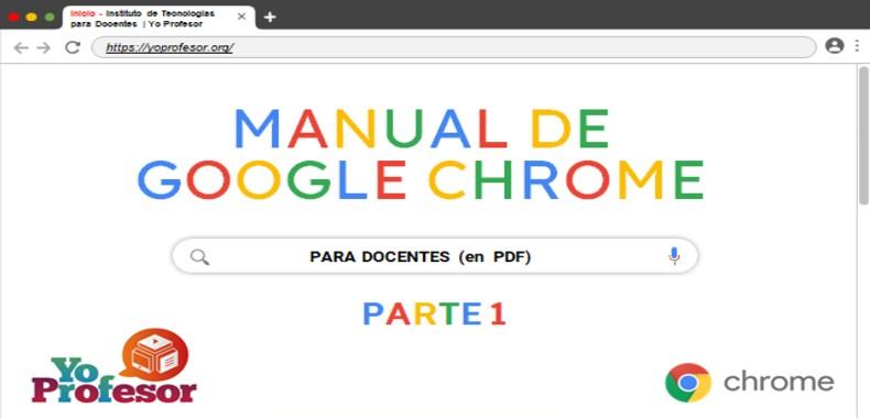 MANUAL DE GOOGLE CHROME PARA DOCENTES – PARTE 1 (en PDF)