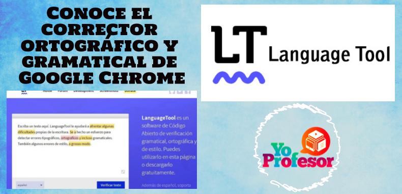 Conoce el corrector ortográfico y gramatical de Google Chrome — LanguageTool