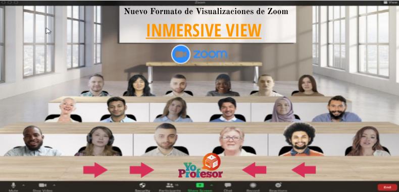 Conoce el nuevo formato de visualizaciones de Zoom, IMMERSIVE VIEW