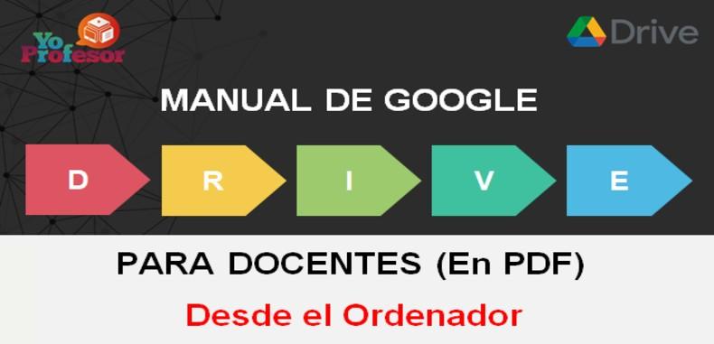 MANUAL DE GOOGLE DRIVE PARA DOCENTES – DESDE EL ORDENADOR (en PDF)