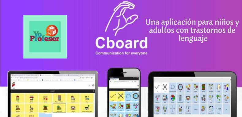 CBOARD, una aplicación para niños y adultos con trastornos de lenguaje