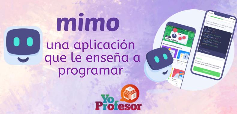MIMO, una aplicación que enseña a programar