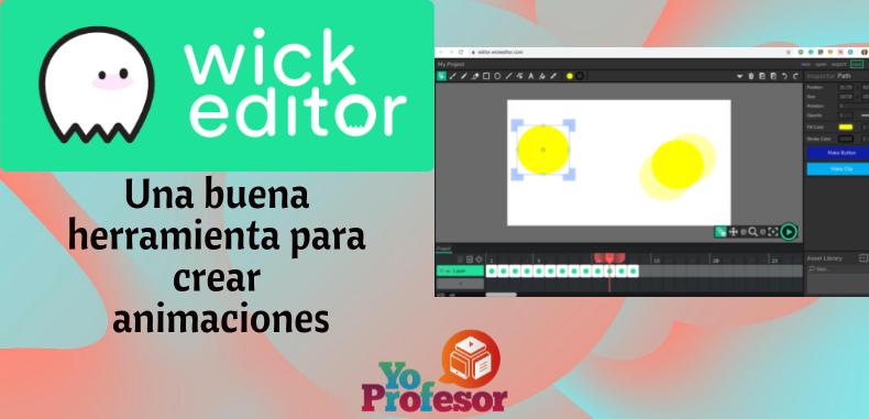 WICK EDITOR, herramienta para crear animaciones