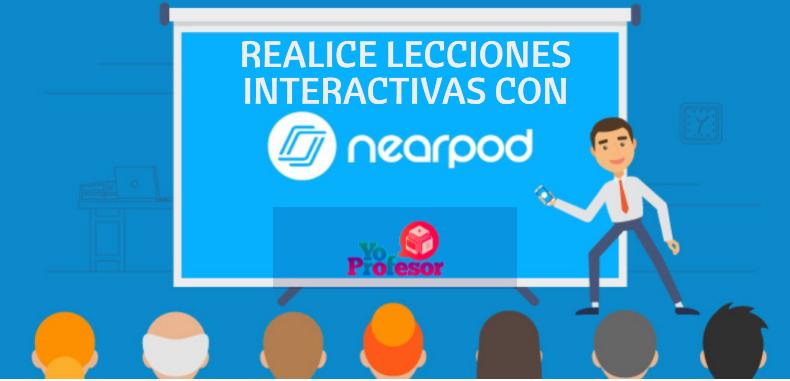 Realice lecciones interactivas con NEARPOD