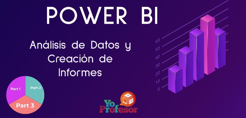 Análisis de Datos y Creación de Informes con POWER BI