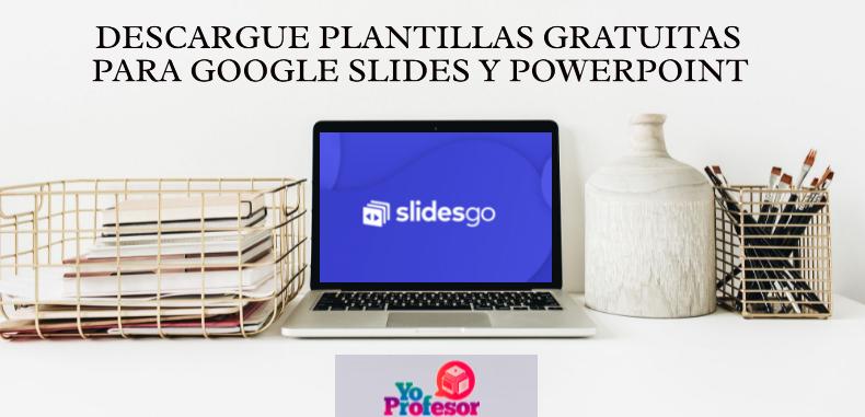 Descargue plantillas gratuitas para Google Slides y PowerPoint en SLIDESGO