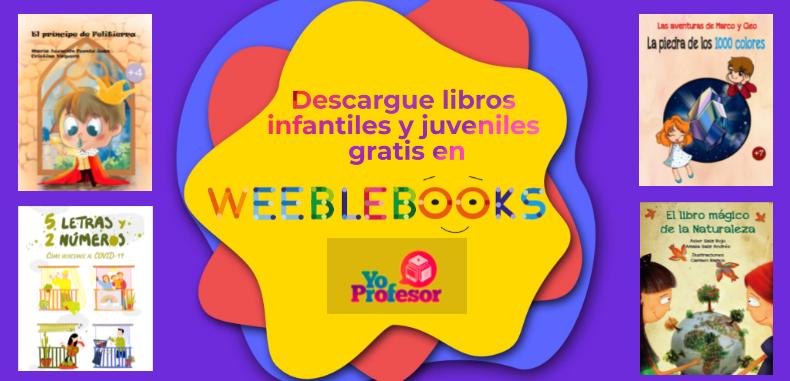 Descargue libros infantiles y juveniles gratis en WEEBLEBOOKS