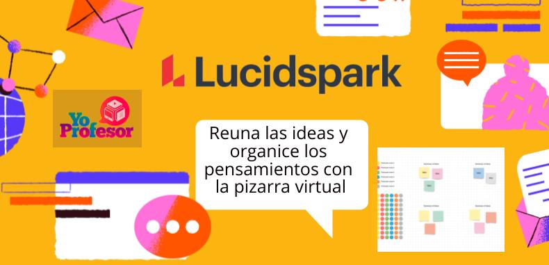 Reuna las ideas y organice los pensamientos con la pizarra virtual, LUCIDSPARK