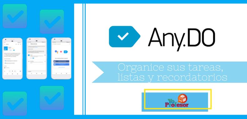 Organice sus tareas, listas y recordatorios con ANY.DO