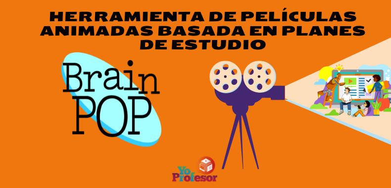 BRAINPOP, herramienta de películas animadas basada en planes de estudio