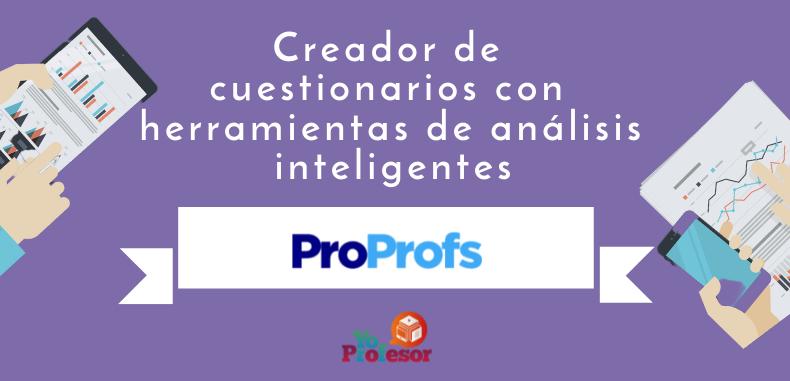 PROPOFS, creador de cuestionarios con herramientas de análisis inteligentes