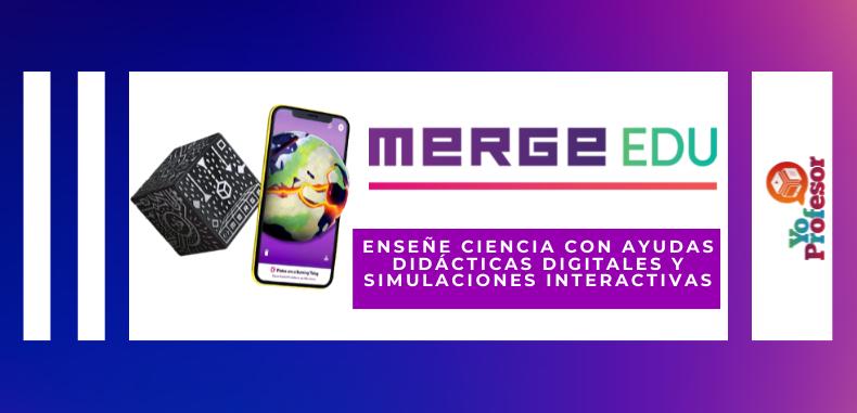 Enseñe ciencia con ayudas didácticas digitales y simulaciones interactivas utilizando MERGE EDU